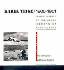 KAREL TEIGE, 1900-1951: L'ENFANT TERRIBLE OF THE CZECH MODERNIST AVANT-GARDE., D