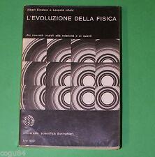 L'evoluzione della fisica - L.Infeld A.Einstein - Ed. Bollati Boringhieri 1965