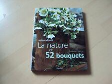 livre LA NATURE EN 52 BOUQUETS - Julien MOULIE