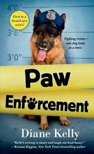 Paw Enforcement A Paw Enforcement Novel