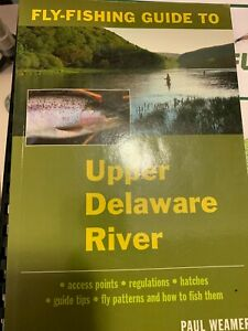 Fly Fishing Guide to the Upper Delaware River