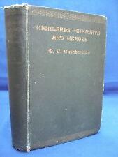 1931 Highlands, Highways and Heroes - Wanderings in the Westlands - Photos HB