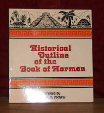 HISTORICAL OUTLINE OF THE BOOK OF MORMON 1983 by Mehew