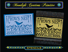 Primitive Stencil~Vintage Looking Sign~CROW'S NEST TAVERN~Classic Old Fashion