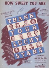 How Sweet You Are From The Movie:Thank Your Lucky Stars  US Sheet Music