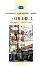 Urban Africa: Changing Contours of Survival in the City (Africa in the New Mill