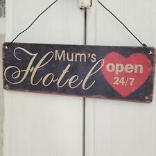 MUM'S HOTEL OPEN 24/7 METAL CHIC N SHABBY VINTAGE RETRO HEART DISTRESSED SIGN