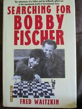 Searching for Bobby Fischer by Fred Waitzkin HB Book