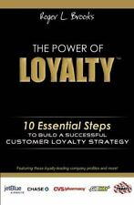 The Power of Loyalty: 10 Essential Steps to Build a Successful Custome-ExLibrary