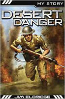 Desert Danger (My Story), New, Eldridge, Jim Book