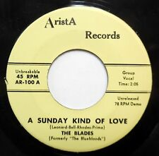 BLADES / DYNAMICS 45 A sunday kind of love / Eenie meenie ARISTA Doowop BB2260