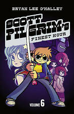 Scott Pilgrim's Finest Hour: Volume 6 Bryan Lee O'Malley Paperback A11 LL274