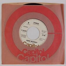 "ANNE MURRAY: Things US Capitol Mono Stereo DJ Promo Pop Country 7"" 45 NM"
