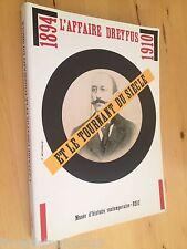L'affaire Dreyfus Et Le Tournant Du Siècle 1894 1910