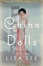 China Dolls, by the author of Snow Flower, Lisa See.