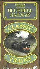 THE BLUEBELL RAILWAY CLASSIC TRAINS - VHS PAL  - Steam Railway