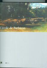 L'école de Barbizon. Peindre en plein air avant l'impressionnisme catalogue expo