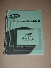 ABeka 8th Grade Science / Health 8 Teacher Video Manual Second Edition  (2007)