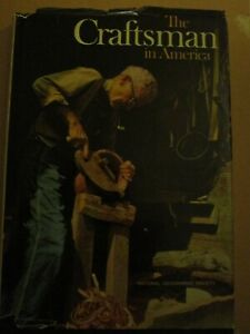 The Craftsman In America C. 1975. National Geographic Society.