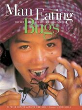 Man Eating Bugs: The Art and Science of Eating Ins