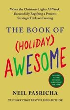 The Book of (Holiday) Awesome, Pasricha, Neil, Good Condition, Book