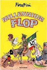 Millennium Flop,Giorgio Forattini  ,Arnoldo Mondadori Editore,1999