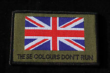 British Army - These Colours Don't Run + Union Flag Velcro Morale Patch No707a