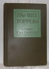 Andre Castaigne BILL-TOPPERS First ed 1909 HC Circus Phantom of The Opera Illus!