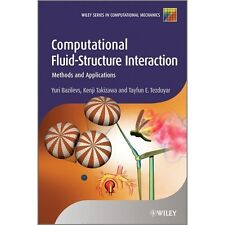 Computational Fluid-Structure Interaction: Methods and Applications: By Bazil...