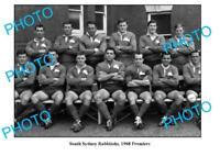 OLD 6 X 4 PHOTO SOUTH SYDNEY RABBITOHS 1968 PREMIERS TEAM JOHN SATTLER etc
