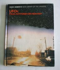 UFOs: True Mysteries or Hoaxes? Isaac Asimov's New Library of the Universe, 1995