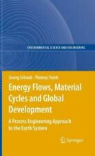 Energy Flows, Material Cycles And Global Development: A Process Engineering...