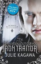 The Iron Traitor (The Iron Fey, Book 6),Julie Kagawa