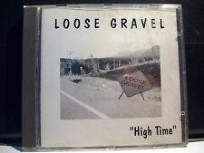 LOOSE GRAVEL High Time LG Records 1996 DEMO Sound Big RAR !!!