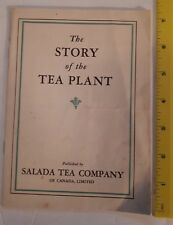 "RARE CANADIAN (TORONTO) ""THE STORY OF THE TEA PLANT- SALADA TEA COMPANY"" BOOKLET"