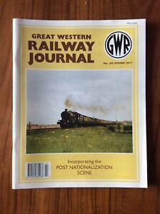GREAT WESTERN RAILWAY JOURNAL NO 102 SPRING 2017 WILS SWAN CYGNET