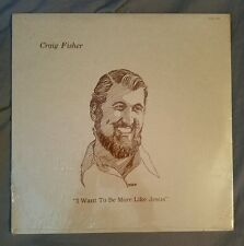 Craig Fisher LP I Want to Be More Like Jesus sealed new record album SJD Sound