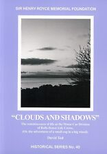 Clouds and Shadows -  life at the Motor Car Division of Rolls-Royce Ltd. Crewe