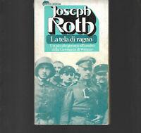 JOSEPH ROTH LA TELA DI RAGNO BOMPIANI 1976 TASCABILI