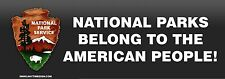 """NATIONAL PARKS BELONG THE THE AMERICAN PEOPLE BUMPER STICKER 8.5""""X3"""""""