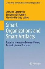 Lecture Notes in Information Systems and Organisation: Smart Organizations...