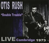 Otis Rush : Double Trouble: Live Cambridge 1973 CD (2019) ***NEW*** Great Value