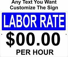 Labor Rate Customize Your Sign Aluminum Metal Sign