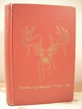 PRODUCING QUALITY WHITETAILS Brothers & Ray 1975 HC Breeding Food Vet Buck Doe