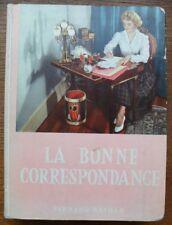 La BONNE CORRESPONDANCE  Henri FONTENAY  Années 50