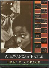 A Kwanzaa Fable by Eric V. Copage (1995, Hardcover) *FREE SHIPPING*