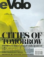 Evolo 03 (Fall/Winter 2010): Cities of Tomorrow (Paperback or Softback)