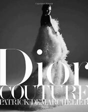 Dior: Couture by Sischy, Ingrid - Patrick Demarchelier, Jeff Koons, Rizzoli