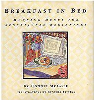 Breakfast in Bed: Morning Menus for Sensational Be