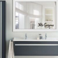 Hello Gorgeous Mirror Sticker Wall Stickers Home Wall Quote Stickers Room Decals